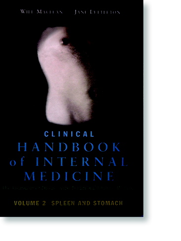 Clinical Handbook of Internal Medicine, Volume 2: Spleen and Stomach