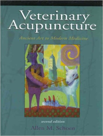 Veterinary Acupuncture: Ancient Art to Modern Medicine, 2nd Edition